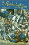 The Raphael Affair (Audio) - Iain Pears, Geoffrey Howard