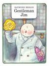Gentleman Jim - Raymond Briggs
