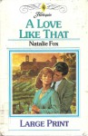 A Love Like That - Natalie Fox