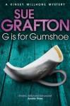 G is for Gumshoe (Kinsey Millhone Mystery 7) - Sue Grafton