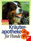 Kräuterapotheke für Hunde - Petra Durst-Benning