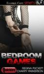 Bedroom Games - Charity Parkerson, Regina Puckett