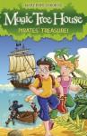 Pirates' Treasure! (Magic Tree House 4) - Mary Pope Osborne