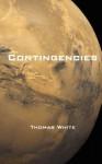 Contingencies - Thomas White