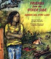 Friends from the Other Side / Amigos del Otro Lado - Gloria E. Anzaldúa