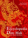 The Encyclopedia of Dim-Mak: The Main Meridians - Erle Montaigue, Wally Simpson