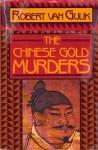 The Chinese Gold Murders - Robert van Gulik