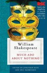 Much Ado About Nothing (The RSC Shakespeare) - Jonathan Bate, Eric Rasmussen, Pro Bate, William Shakespeare