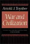 War and Civilization - Arnold Joseph Toynbee, David Case