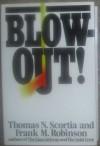 Blowout! - Thomas N. Scortia, Frank M. Robinson