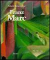 Franz Marc - Mark Rosenthal