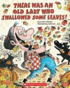 There Was an Old Lady Who Swallowed Some Leaves! - Audio Library Edition - Lucille Colandro