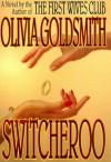 Switcheroo - Olivia Goldsmith