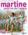 Martine petit rat de l'opéra - Marcel Marlier, Gilbert Delahaye