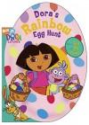 Dora's Rainbow Egg Hunt - Kirsten Larsen, Steven Savitsky