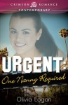 Urgent: One Nanny Required - Olivia Logan