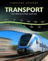 Transport: From Walking to High-Speed Rail - Elizabeth Raum