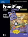 Microsoft Office FrontPage 2003: Complete Concepts and Techniques, Coursecard Edition - Gary B. Shelly, Thomas J. Cashman, Jeffrey J. Quasney