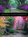 The Art of Garden Photography - Ian Adams