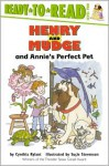 Henry and Mudge and Annie's Perfect Pet - Cynthia Rylant, Suçie Stevenson
