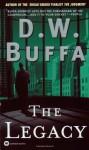 The Legacy - D.W. Buffa