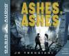 Ashes, Ashes (Library Edition) - Jo Treggiari, Cassandra Campbell