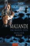 Maliande – Im Bann der Magier - Thea Lichtenstein