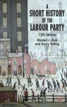 A Short History of the Labour Party, Twelfth edition - Henry Pelling, Alastair J. Reid