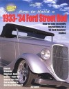 How to Build a 1933-'34 Ford Street RodHP1479 - Jay Storer, Street Rodder Magazine, The Editors of Street Rodder Magazine