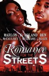 Romance for the Streets - Marlon Mccaulsky, K. Roland Williams, Ben Blaze