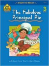 Fabulous Principal Pie - Jim Hoffman, Joan Hoffman, Nan Brooks