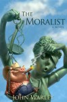 The Moralist - John Warley, Chris Beatrice