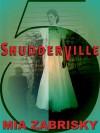 Shudderville 5 - Mia Zabrisky