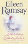 Someday, Somewhere - Eileen Ramsay