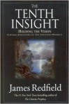 Tenth Insight: Holding the Vision - James Redfield