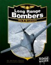 Long Range Bombers: The B-1B Lancers (War Planes) - Michael Green, Gladys Green