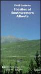 Field Guide to Ecosites of Southwestern Alberta - J. H. Archibald, I. G. W. Corns