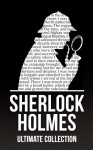 Sherlock Holmes: The Ultimate Collection (4 Novels, 44 Short Stories, and Exclusive Bonus Features) -  Arthur Conan Doyle,  'Maplewood Books'