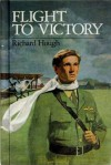 Flight to Victory - Richard Hough