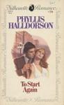 To Start Again - Phyllis Halldorson