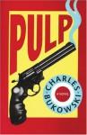 Pulp - Charles Bukowski
