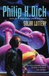 Solar Lottery (GOLLANCZ S.F.) - Philip K. Dick