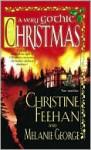 A Very Gothic Christmas (Christmas, #1) - Christine Feehan, Melanie George