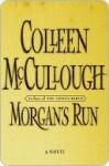 Morgan's Run - Colleen McCullough