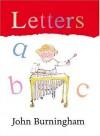 Letters (First Steps Board Books) - John Burningham