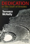 Dedication or The Stuff of Dreams: A New Play - Terrence McNally