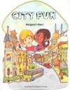 City Fun, Softcover, Beginning to Read - Margaret Hillert