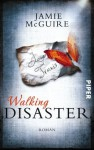 Walking Disaster: Roman (Beautiful-Serie) (German Edition) - Jamie McGuire, Henriette Zeltner