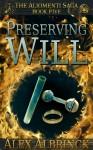 Preserving Will - Alex Albrinck