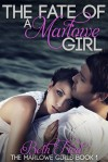 The Fate Of A Marlowe Girl - Beth Fred